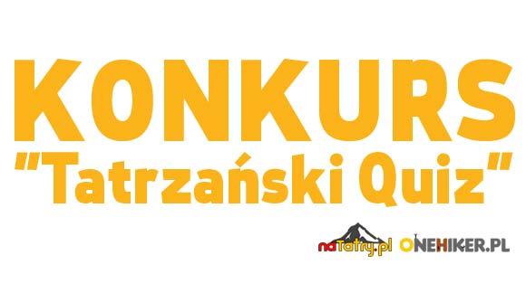 """Konkurs """"Tatrzański Quiz"""" !!!"""