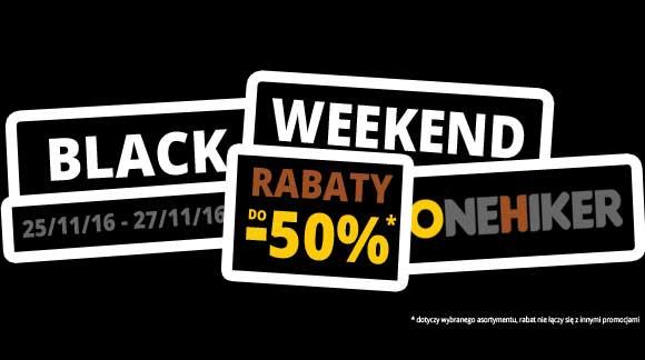 Black Weekend w ONEHIKER